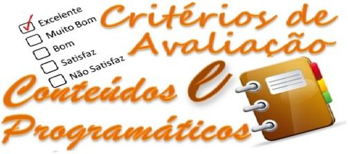 clique para ver os critérios de avaliação e os conteúdos programáticos